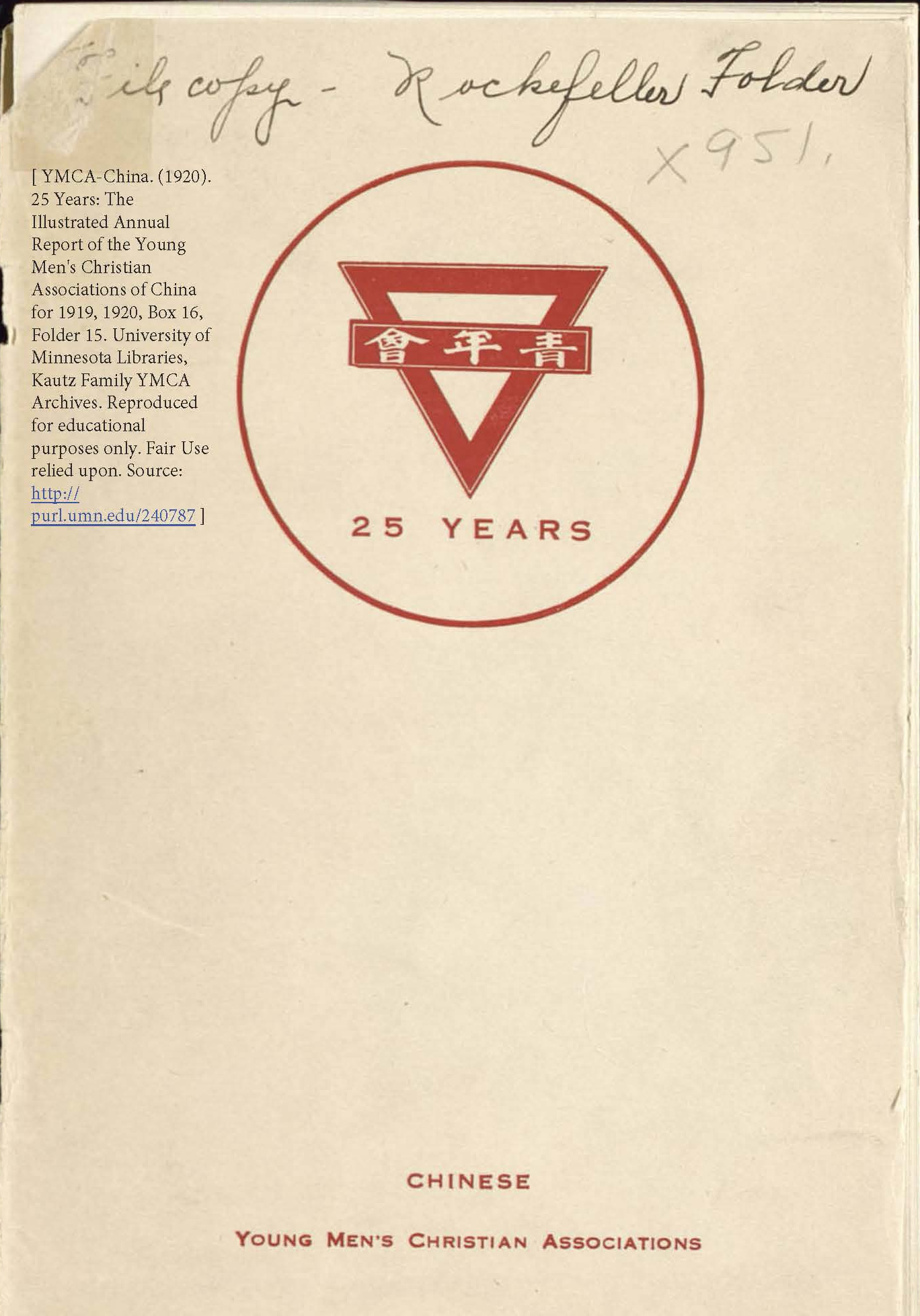 YMCA-China. (1920). ROCKEFELLER FOLDER, 25 Years: The Illustrated Annual Report of the Young Men's Christian Associations of China for 1919, 1920, Box 16, Folder 15. University of Minnesota Libraries, Kautz Family YMCA Archives.
