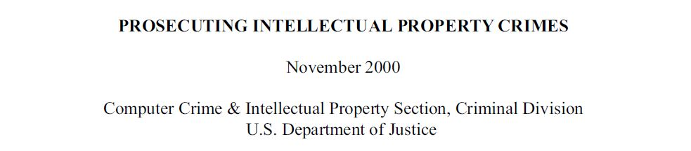 David Goldstone. (Nov. 01, 2017). PROSECUTING INTELLECTUAL CRIMES November 2000. U.S. Dept. of Justice.