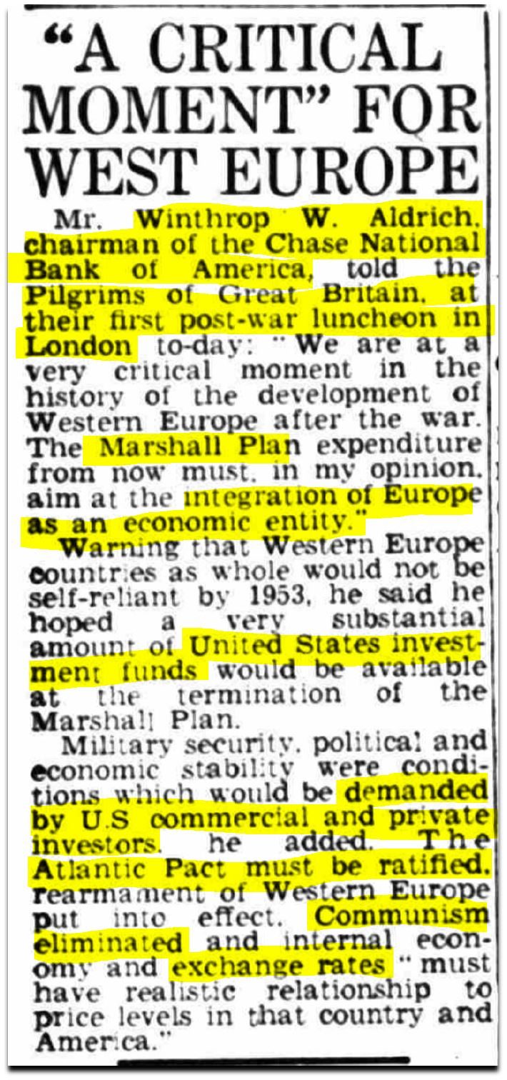 Editor. (May 23, 1949). A Critical Moment For Western Europe, Winthrop W. Aldrich, chairman of Chase National Bank to the Pilgrims of Great Britain luncheon. Coventry Evening Telegraph.