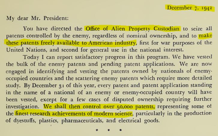 Leo T. Crowley, Alien Property Custodian. (Dec. 7, 1942). Patents At Work, A Statement of Policy by the Alien Property Custodian of the United States, No. 3999066566405, No. JX5313.U6A5 1943, p. 9. U.S. Alien Property Custodian.
