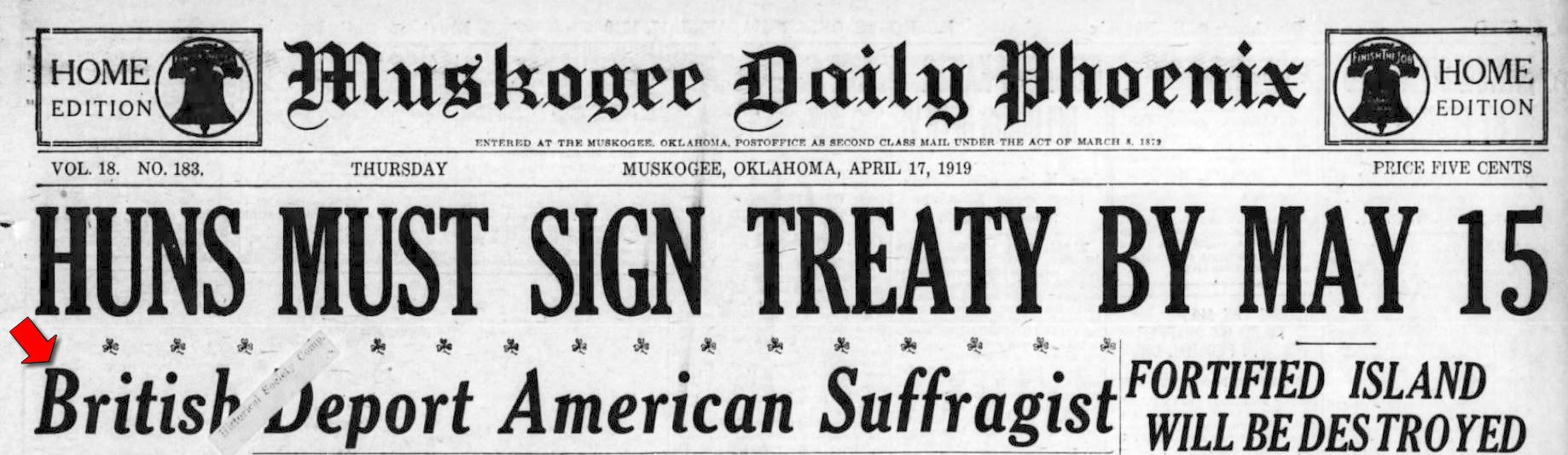 Editor. (Apr. 17, 1919). British Deport American Suffragist [Lillian Scott Troy]. Muskogee Daily Phoenix.