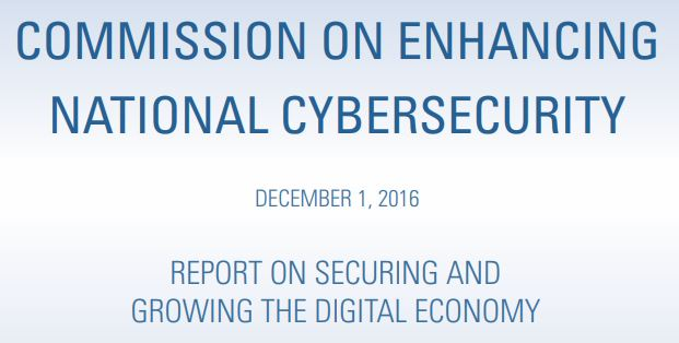 Thomas E. Donilon, Samuel J. Palmisano. (Dec. 01, 2016). Report on Securing and Growing the Digital Economy. Commission on Enhancing National Cybersecurity. Executive Order No. 13718. NIST.