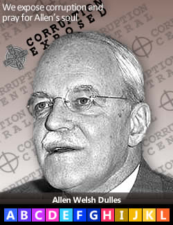 Allen Welsh Dulles, first Director, C.I.A.