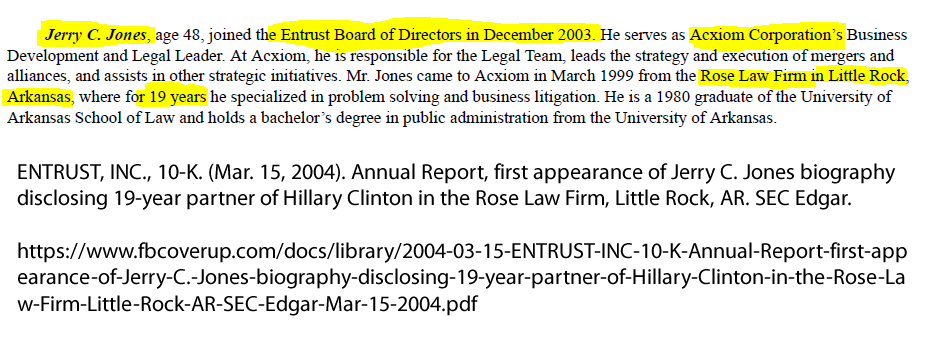 ENTRUST, INC., 10-K. (Mar. 15, 2004). Annual Report, first appearance of Jerry C. Jones biography disclosing 19-year partner of Hillary Clinton in the Rose Law Firm, Little Rock, AR. SEC Edgar.