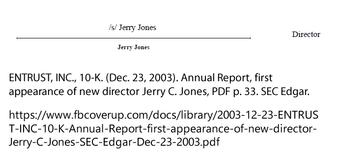 ENTRUST, INC., 10-K. (Dec. 23, 2003). Annual Report, first appearance of new director Jerry C. Jones. SEC Edgar.