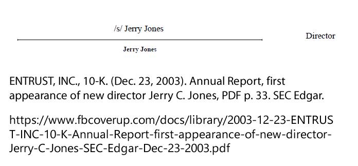 ENTRUST, INC., 10-K. (Dec. 23, 2003). Annual Report, first appearance of new director Jerry C. Jones. SEC Edgar.