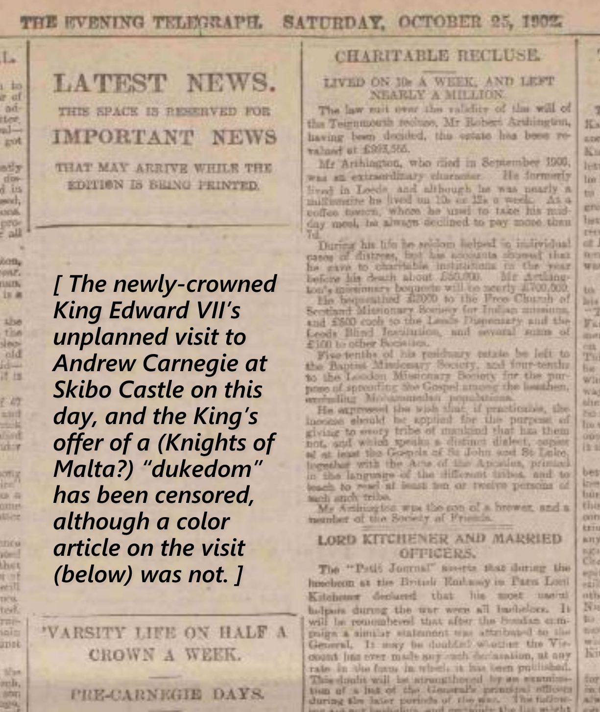 Editor. (Oct. 25, 1902). The King at Skibo (Andrew Carnegie's Castle), p. 3. Dundee Evening Telegraph.