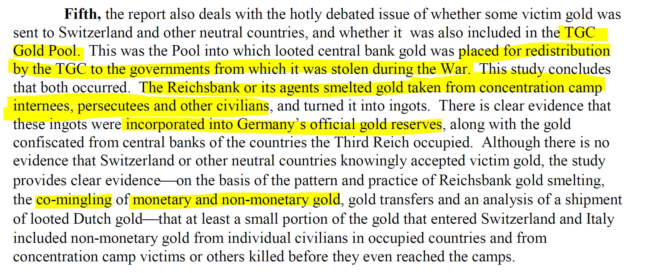 Stuart E. Eizenstat. (May 01, 1997). Nazi Swiss Gold Claims, Doc. No. 05, U.S. and Allied Efforts To Recover and Restore Gold and Other Assets Stolen or Hidden by Germany During World War II - Preliminary Study. U.S. State Department.