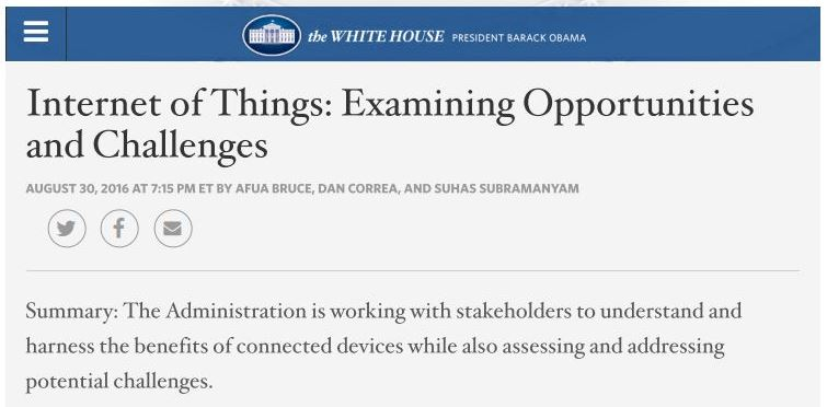 Afua Bruce, Dan Correa, Suhas Subramanyam. (Aug. 30, 2016). Internet of Things: Examining Opportunities and Challenges. Barack Obama, White House.
