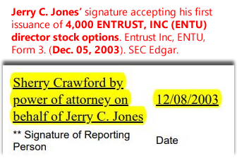 Jerry C. Jones' signature accepting his first issuance of 4,000 ENTRUST, INC (ENTU) director stock options. Entrust Inc, ENTU, Form 3. (Dec. 05, 2003). SEC Edgar.