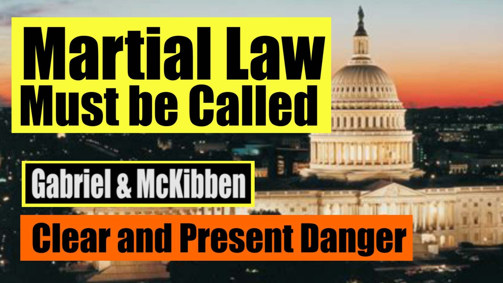Gabriels, McKibben. (Sep. 11, 2020). Martial Law Must be Called. American Intelligence Media, Americans for Innovation.