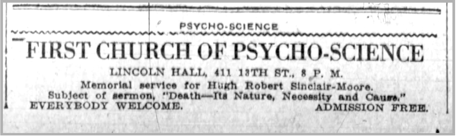 Hugh Robert Sinclair-Moore. (Jun. 29, 1918). Memorial service for Hugh Robert Sinclair-Moore, First Church of Psycho-Science. Oakland Tribune.