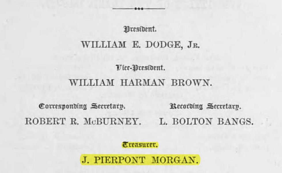 J. Pierpont Morgan (J.P. Morgan), director, treasurer; Elihu Root, committee chairman. (May 15, 1865). YMCA of New York 13th (partial) and 14th (full) Annual Reports, Act of Incorporation, PDF p. 13. University of Minnesota Libraries, Kautz Family YMCA Archives. New York Young Men's Christian Association (YMCA).