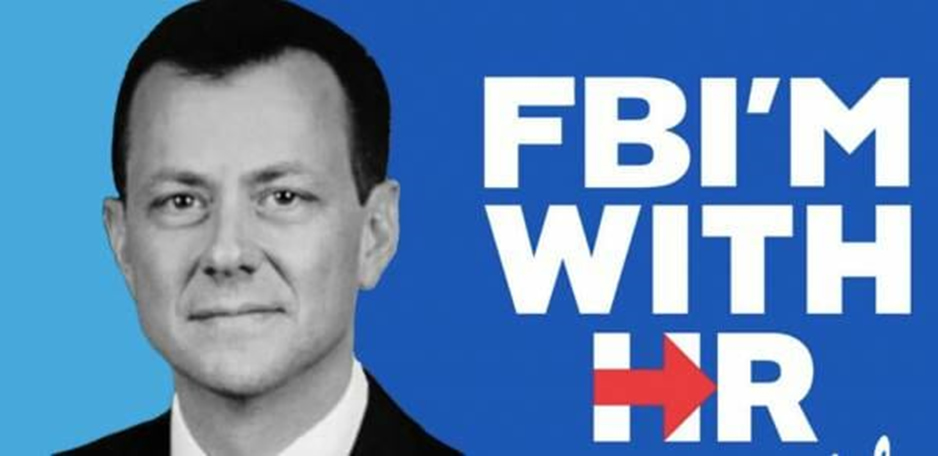 Peter Strzok, FBI Counterintelligence Director, is all in with the Clintons