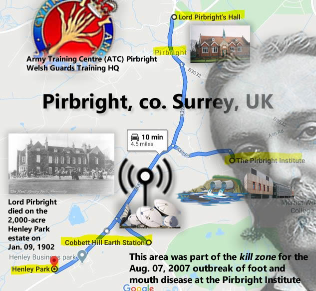 Pirbright and environs, including Lord Pirbright Hall, The Pirbright Institute, Cobbett Hill Earth Station and Henley Park. The Henley Park estate was ''over 2,000 acres... by far the largest landowners in Pirbright... Lord and Lady Pirbright in particular entertained royalty many times at Henley Park.'' (Normandy Historians).