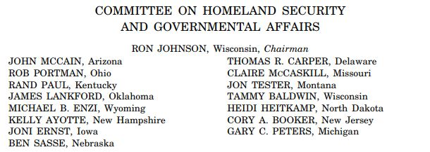 Senators who endorsed SES rule that SES cannot be fired by the President: COMMITTEE ON HOMELAND SECURITY AND GOVERNMENTAL AFFAIRS: RON JOHNSON, Wisconsin, Chairman, JOHN MCCAIN, Arizona, ROB PORTMAN, Ohio, RAND PAUL, Kentucky, JAMES LANKFORD, Oklahoma, MICHAEL B. ENZI, Wyoming, KELLY AYOTTE, New Hampshire, JONI ERNST, Iowa, BEN SASSE, Nebraska, THOMAS R. CARPER, Delaware, CLAIRE MCCASKILL, Missouri, JON TESTER, Montana, TAMMY BALDWIN, Wisconsin, HEIDI HEITKAMP, North Dakota, CORY A. BOOKER, New Jersey. GARY C. PETERS, Michigan, CHRISTOPHER R. HIXON, Staff Director, GABRIELLE D'ADAMO SINGER, Chief Counsel, GABRIELLE A. BATKIN, Minority Staff Director, JOHN P. KILVINGTON, Minority Deputy Staff Director, MARY BETH SCHULTZ, Minority Chief Counsel, LAURA W. KILBRIDE, Chief Clerk