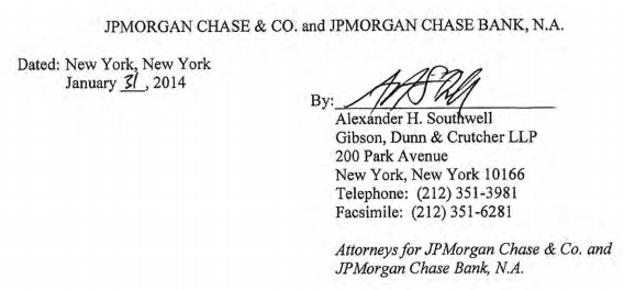 Alexander H. Southwell, Gibson Dunn LLP, signature on JPMorgan $614 million settlement with U.S. Government, Jan. 31, 2014