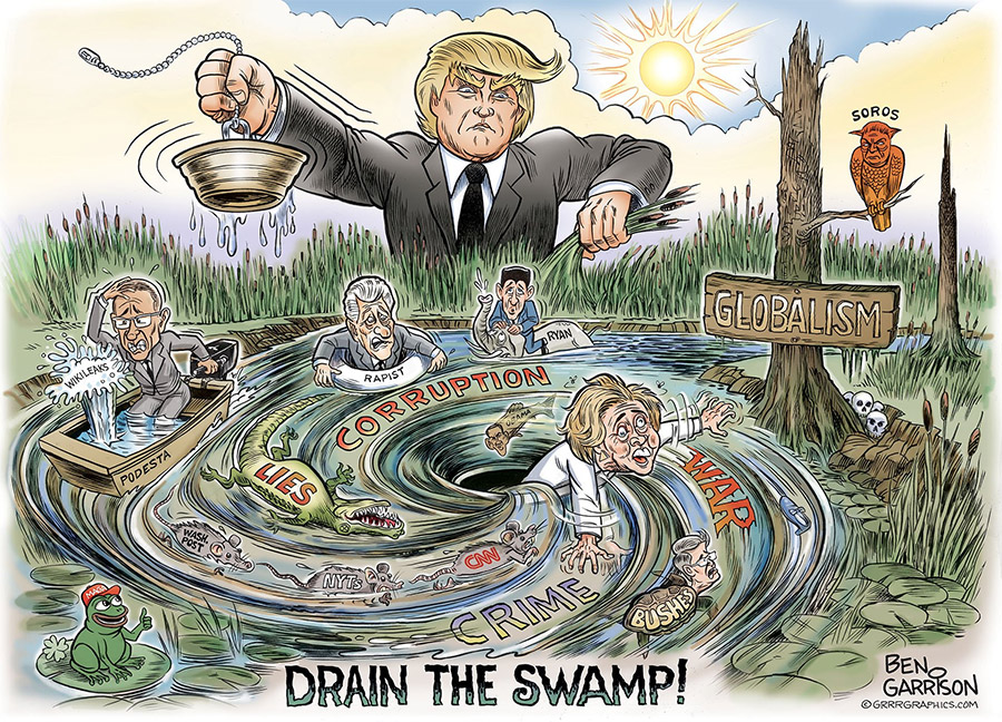 Donald Trump draining the Washington-New York-Silicon Valley swamp of corruption
