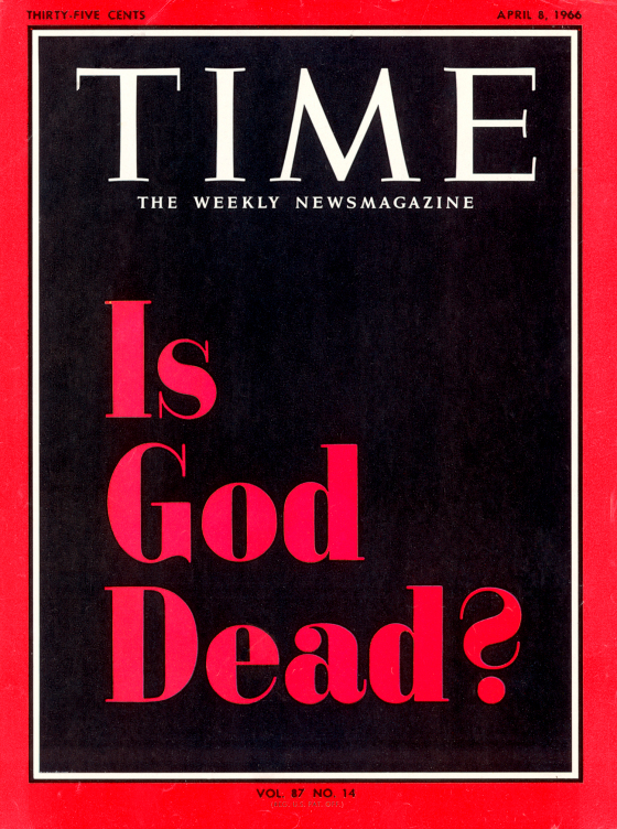 Is God Dead? Time magazine cover story, Apr. 06, 1966