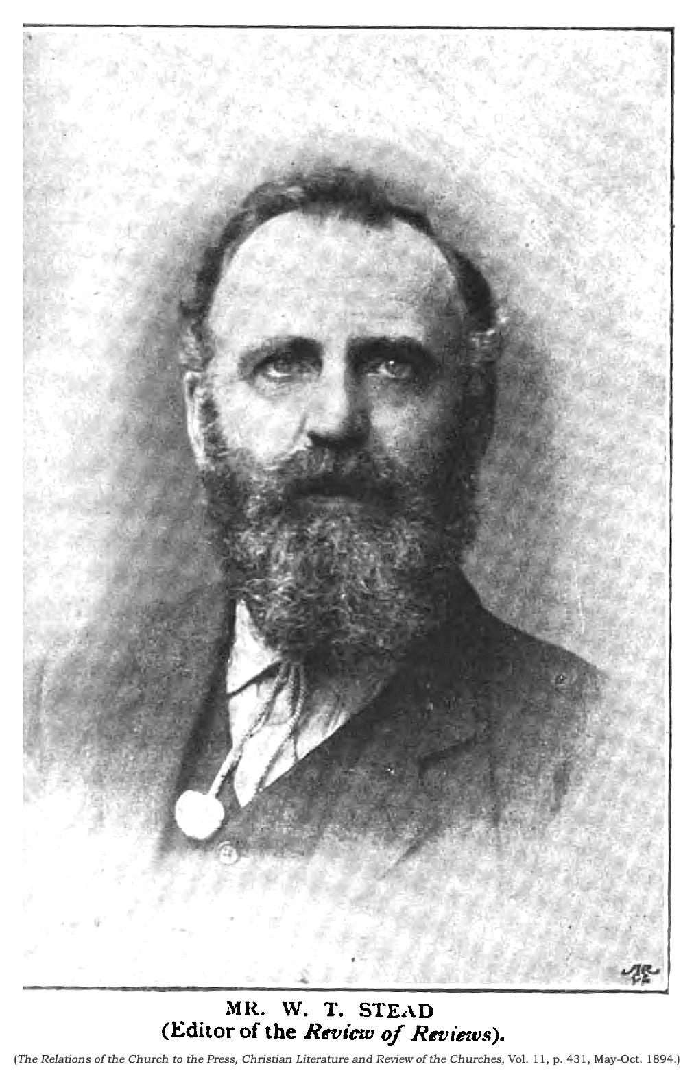 "William Thomas (""W.T."") Stead."